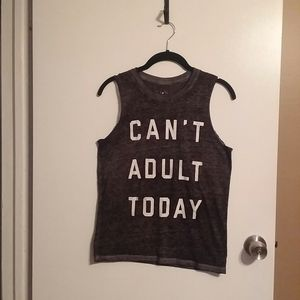 Fifth Sun Burnout Can't Adult Today Tank Top